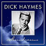 Dick Haymes Moondreams