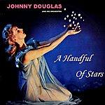 Johnny Douglas A Handful Of Stars