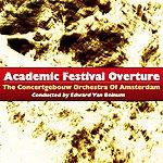 Concertgebouw Orchestra of Amsterdam Academic Festival Overture
