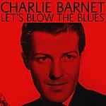 Charlie Barnet Let's Blow The Blues