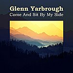 Glenn Yarbrough Come And Sit By My Side
