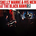 Shelly Manne At The Black Hawk 2
