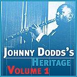 Johnny Dodds The Johnny Dodds' Heritage Volume 1