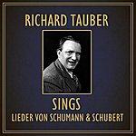 Richard Tauber Sings Lieder Von Schumann And Schubert