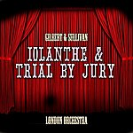 London Iolanthe & Trial By Jury