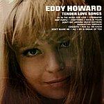 Eddy Howard Tender Love Songs