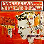 André Previn Give My Regards To Broadway
