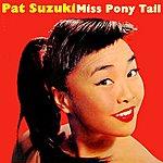 Pat Miss Pony Tail