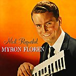 Myron Floren Most Requested