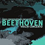 Paris Conservatoire Orchestra Beethoven Violin Concerto