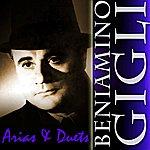 Beniamino Gigli Arias & Duets