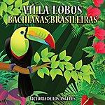 Victoria De Los Angeles Villa-Lobos Bachianas Brasileiras