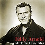 Eddy Arnold All Time Favourites
