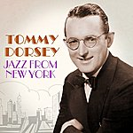 Tommy Dorsey Jazz From New York