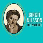 Birgit Nilsson Die Walkure