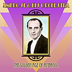Ambrose & His Orchestra The Golden Age Of Ambrose