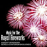 Cappella Coloniensis Music For The Royal Fireworks