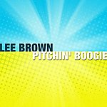 Lee Brown Pitchin' Boogie