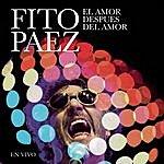 Fito Páez El Amor Después Del Amor