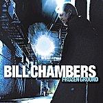 Bill Chambers Frozen Ground