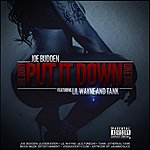 Joe Budden She Don't Put It Down (Feat. Lil Wayne, Tank)