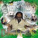 Daweh Congo This World - Single