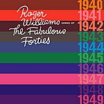 Roger Williams Songs Of The Fabulous Forties