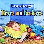 Carmen Campagne Rêves Multicolores