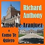 Richard Anthony Amor De Aranjuez