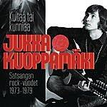 Jukka Kuoppamäki Kultaa Tai Kunniaa - Satsangan Rock-Vuodet 1973-1979