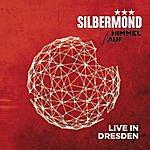 Silbermond Himmel Auf - Live In Dresden