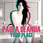 Paula DeAnda Your Place