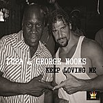 Lupa Keep Loving Me (Feat. George Nooks) - Single