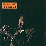 Benny Bailey Bailey, Benny: Islands