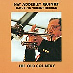 Nat Adderley Quintet Nat Adderley Quintet: Old Country (The)