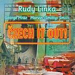 Rudy Linka Linka, Rudy: Czech It Out!