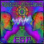 Esp Mystical Revelation (Feat. Space Tribe, Electric Universe)