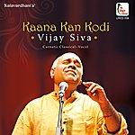 Vijay Siva Kaana Kan Kodi - Vijay Siva