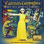 Carmen Campagne Un Voix Pour Les Enfants