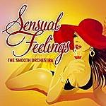 Smooth Sensual Feelings