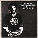Loudon Wainwright III A Live One