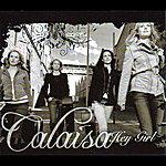 Calaisa Hey Girl (International Version)