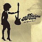 Divine Brown Old Skool Love (International Version)
