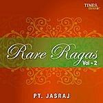 Pandit Jasraj Rare Ragas Vol. 2