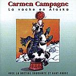 Carmen Campagne La Vache En Alaska