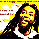 Peter Broggs Fire Fe Lucifer