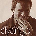 Dyango Yo No Lo Sabía - Single