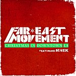 Far East Movement Christmas In Downtown La