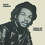 Keith Hudson Torch Of Freedom