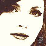 Six Songs About Girls